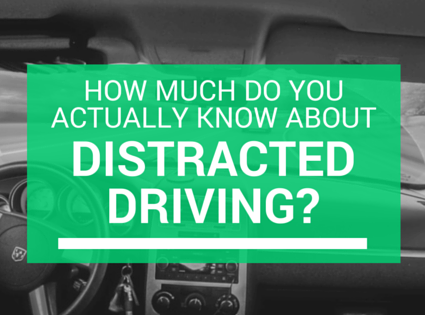 how-much-do-you-actually-know-about-distracted-driving