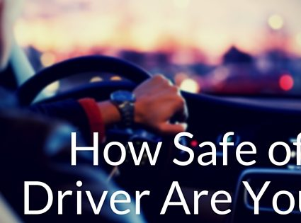 how-safe-of-a-driver-are-you